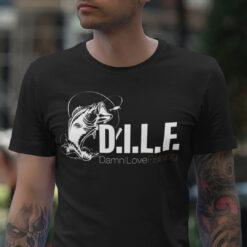 DILF Damn I Love Fishing Shirt