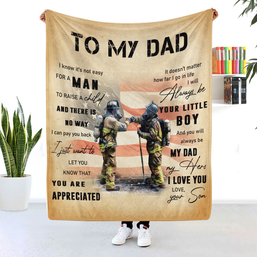 Firefighter Dad Blanket Its Not Easy For A Man To Raise A Child