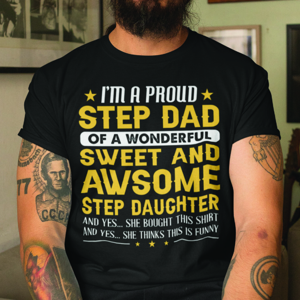 Im A Proud Stepdad Of A Wonderful Stepdaughter Shirt 1