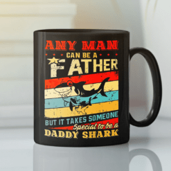 It Takes Someone Special To Be A Daddy Shark Mug