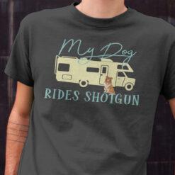 My Dog Rides Shotgun Border Collie Camping Shirt
