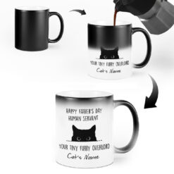 Personalized Cat Dad Magic Mug Human Servant Your Tiny Furry Overlord