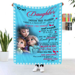 To My Daughter Inside This Blanket Is A Piece Of My Heart Blanket