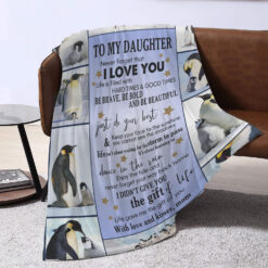 To My Daughter Never Forget That I Love You Penguin Blanket