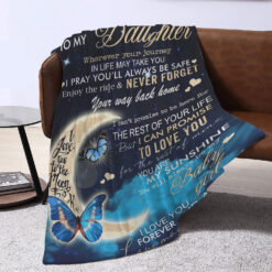 To My Daughter Never Forget Your Way Back Home Blanket 2