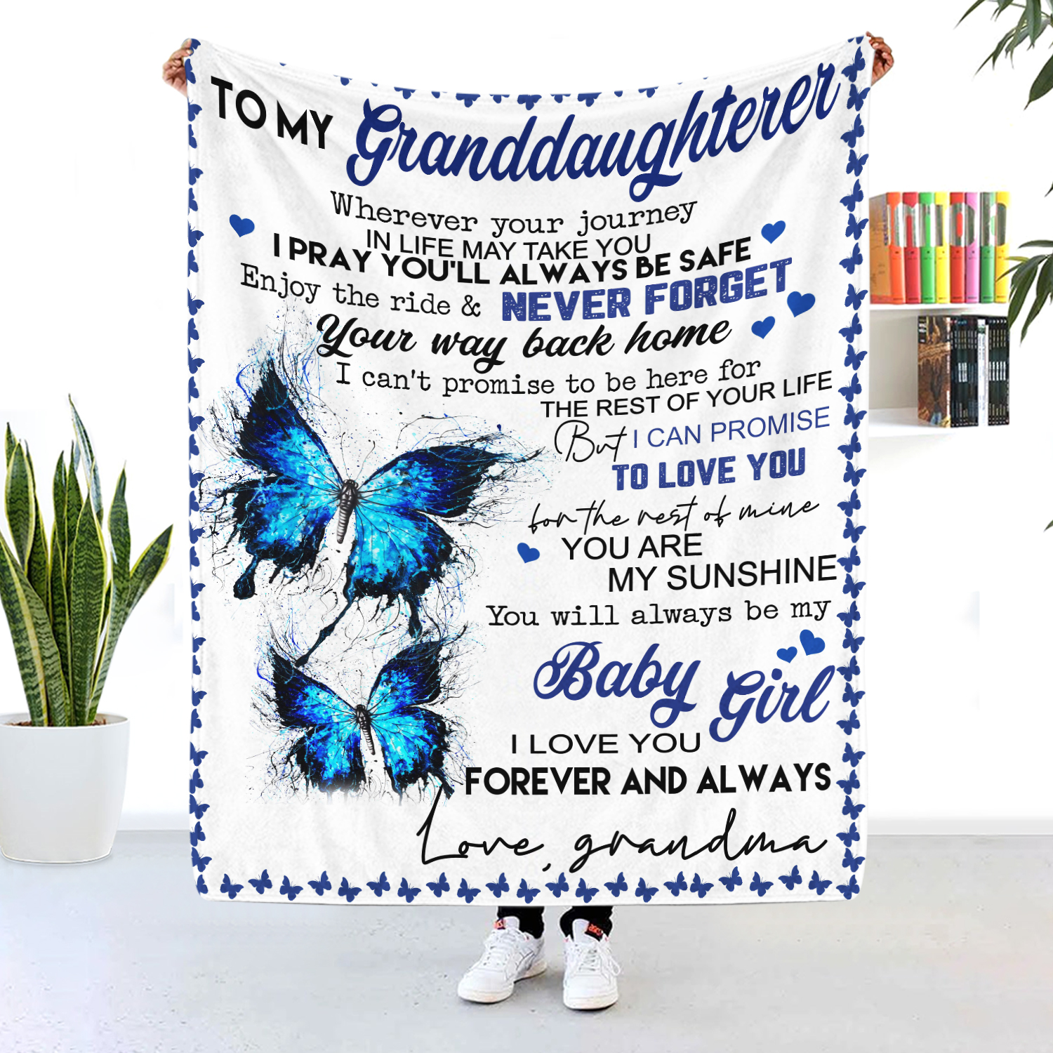 To My Granddaughter You Are My Sunshine Butterfly Blanket