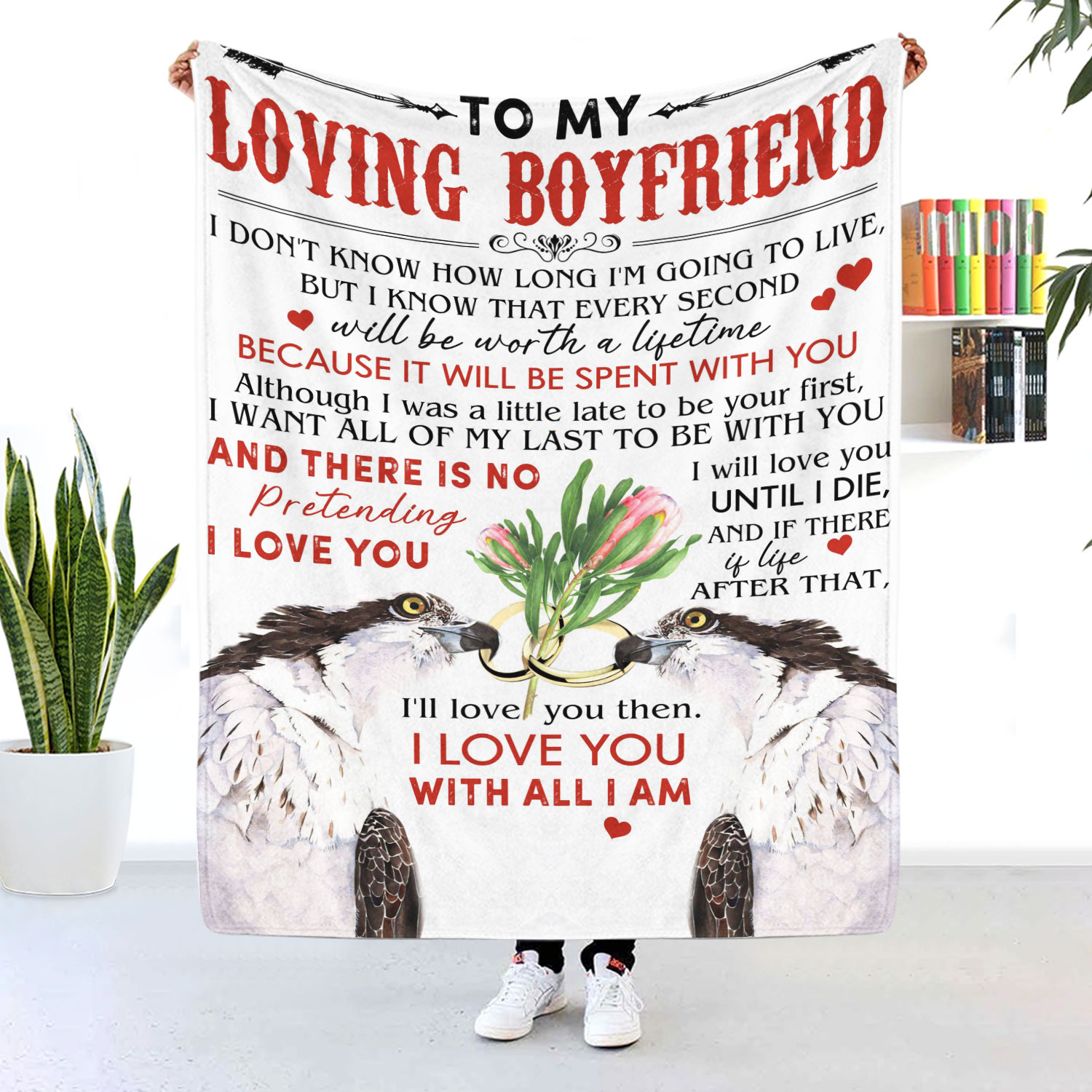 To My Loving Boyfriend I Love You With All I Am BLanket