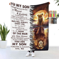 To My Son You Are My Son Forever And Always Lion Blanket