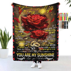 To My Wife You Are My Sunshine Rose Blanket