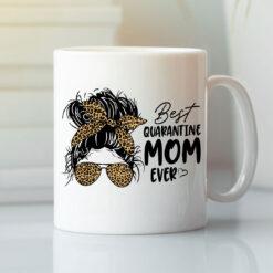 Best Quarantine Mom Ever Coffee Mug