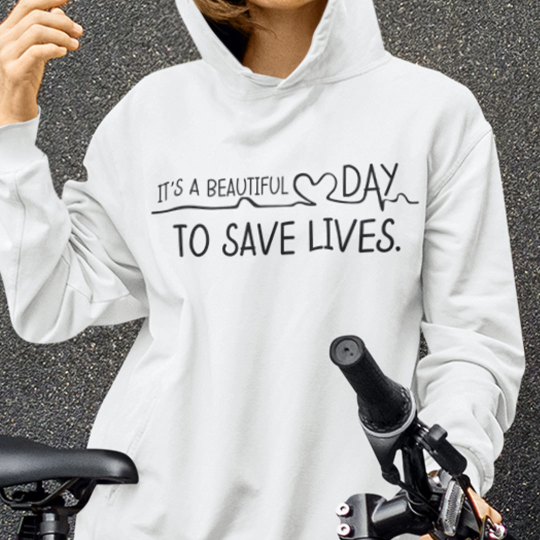 It's A Beautiful Day To Save Lives Grey's Anatomy Hoodie