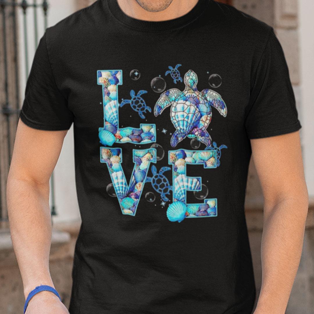 Love Turtle Shirt Sea Turtle Lover Tee