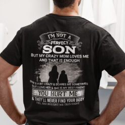 Mom And Son Shirt I'm Not A Perfect Son My Crazy Mom Loves Me