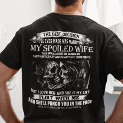 My Spoiled Wife Shirt She Was Born In January Skull Couple