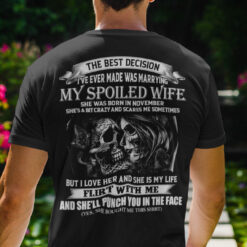 My Spoiled Wife Shirt She Was Born In November Skull Couple