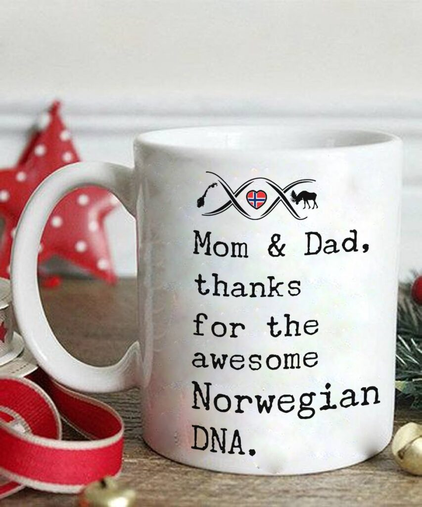 Mom & Dad Thanks For The Awesome Norwegian DNA Mug