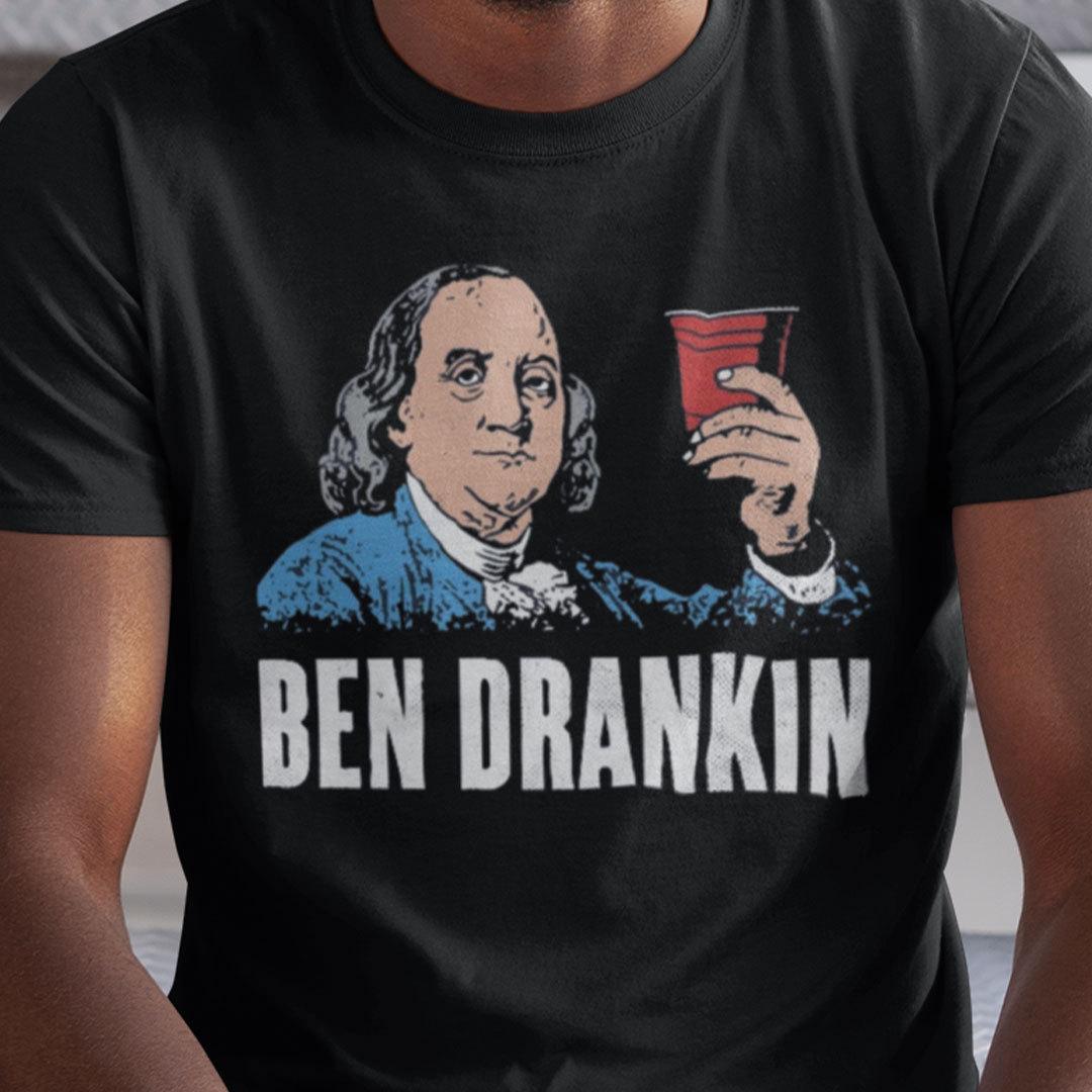 Patriotic Ben Drankin 4th Of July Shirt