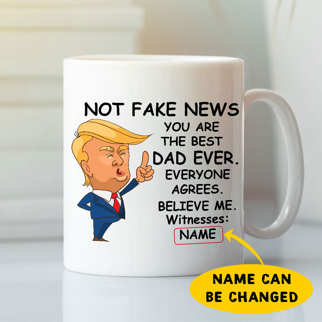 Personalized Trump Fathers Day Mug You Are The Best Dad Ever