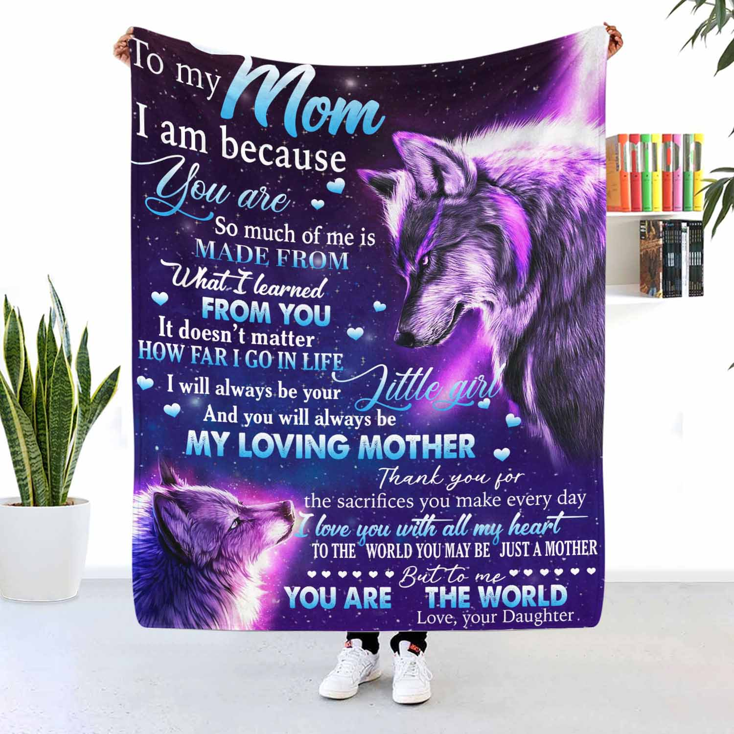 To My Mom Wolf Blanket You Will Always Be My Loving Mother