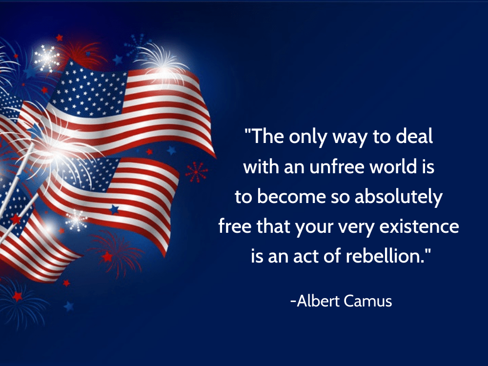 the most meaningful Independence Day quotes