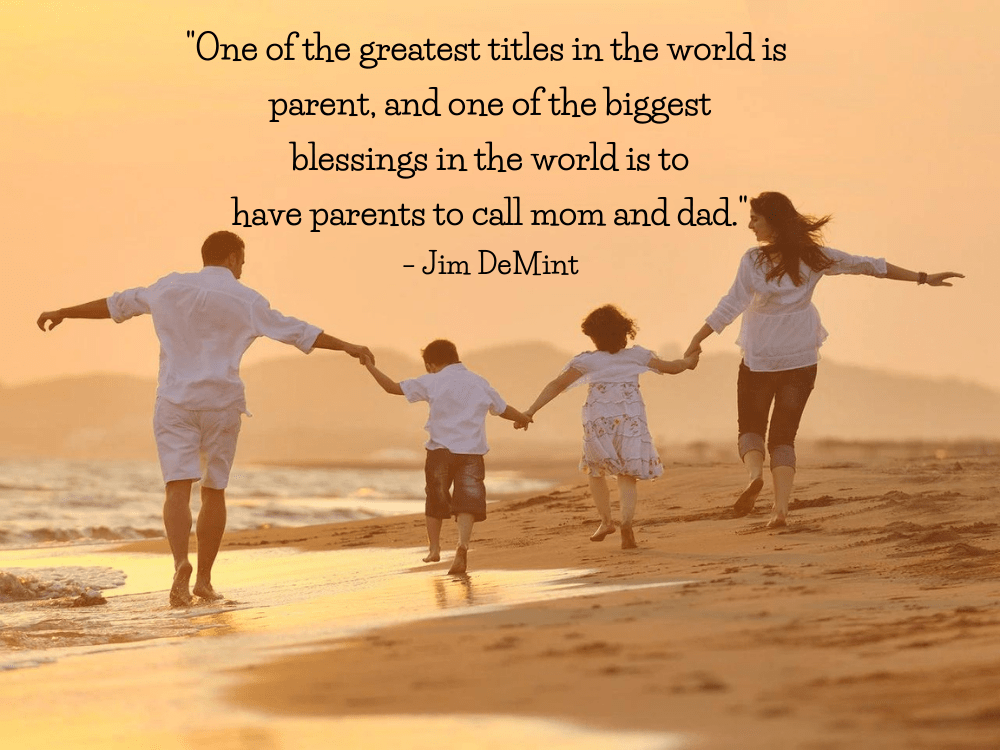 the most meaningful Parents' Day quotes