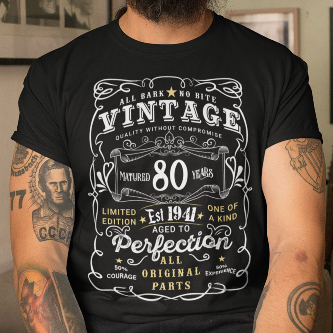 80th Birthday T Shirt Limited Edition Aged To Perfection