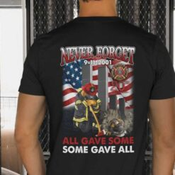 9 11 20th Anniversary Shirt Firefighter Never Forget