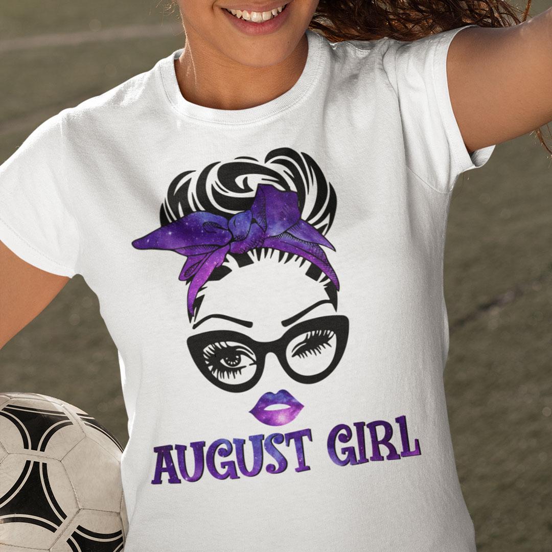 August Birthday Girl T Shirt