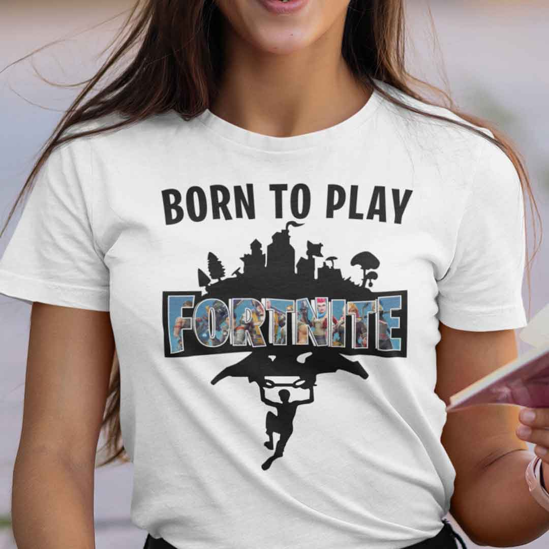Born To Play Fortnite Shirt Fornite Game Characters
