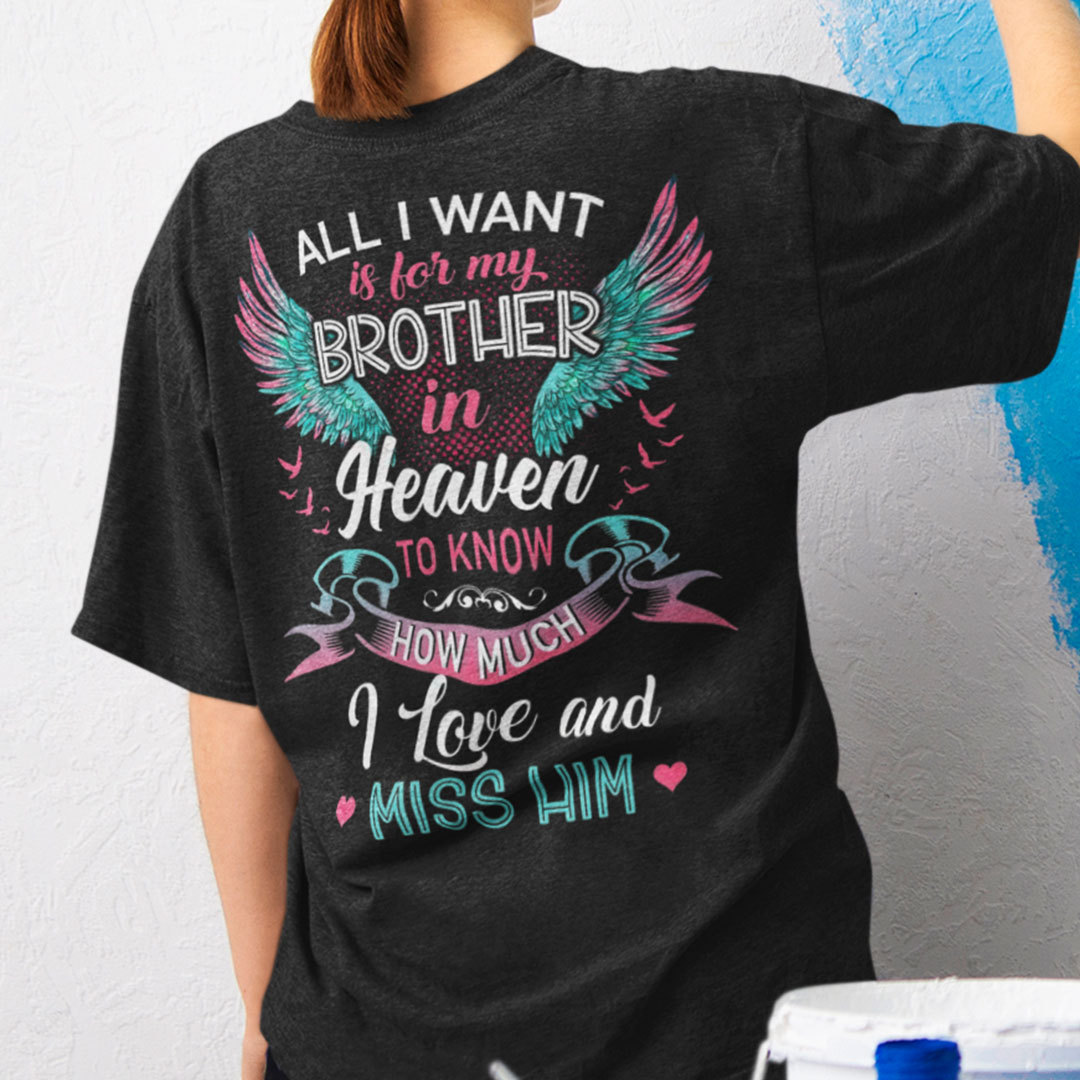 Brother In Heaven Shirt I Love And Miss Him