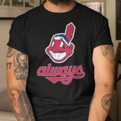 Cleveland Indians Always Chief Wahoo T Shirt