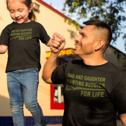 Dad And Daughter Hunting Buddies For Life Shirt