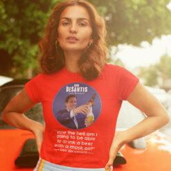 Don't Fauci My Florida Desantis Florida Governor Beer Shirt