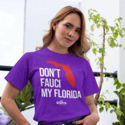 Don't Fauci My Florida T Shirt Ron Desantis