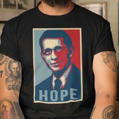Dr Fauci T Shirt Hope