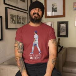 Joe Kelly T Shirt Nice Swing Bitch Baseball Tee