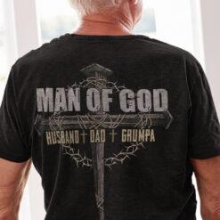 Man Of God Shirt Husband Dad Grumpa