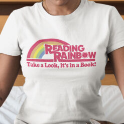 Reading Rainbow T Shirt Take A Look Its In A Book
