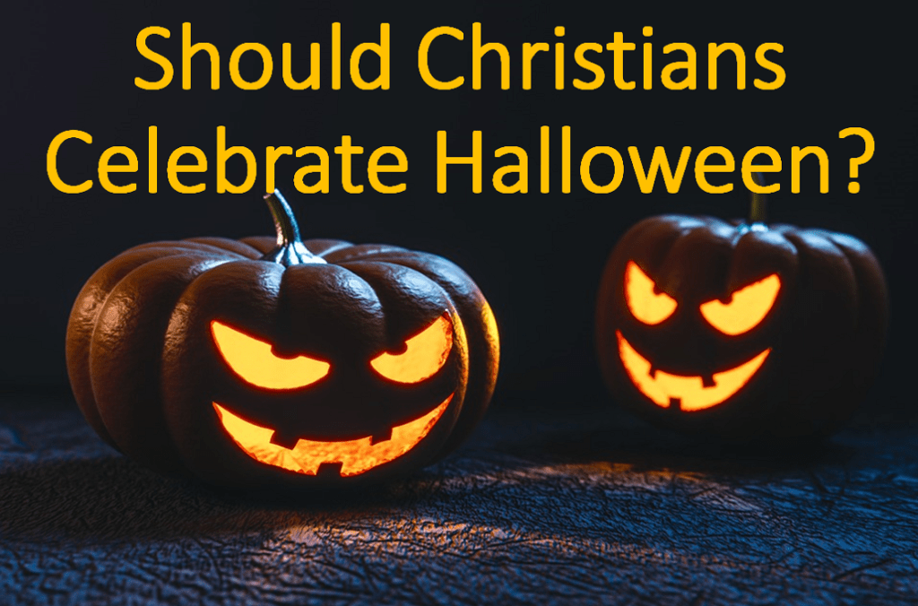 Should Christians celebrate Halloween? What does Halloween mean in the Bible?