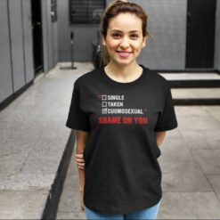 Cuomosexual T Shirt Single Taken Cuomosexual Shame On You