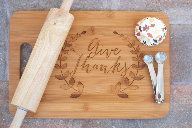 Give Thanks Cutting Board- best hostess gifts for Thanksgiving.