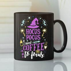 Hocus Pocus I Need Coffee To Focus Mug Halloween