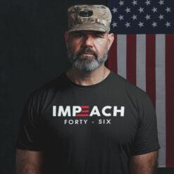 Impeach 46 T Shirt Impeach Forty Six