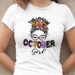 October Birthday Girl T Shirt Halloween