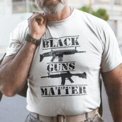 Black Guns Matter T Shirt Pro Gun