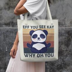 Eff You See Kay Why Oh You Tote Bag Panda Yoga