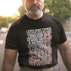 I Have Done Things That Haunt Me In My Sleep Veteran Shirt