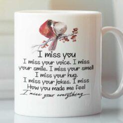 I Miss You I Miss Your Voice I Miss Your Smile Mug