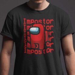 Impostor Among Us Shirt Gaming Lovers