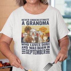 Never Underestimate A Grandma Who Loves Dogs September Shirt